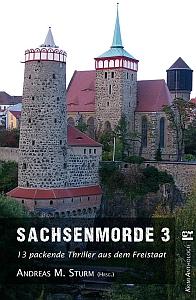 Sachsenmorde 3 | Erschienen bei edition krimi